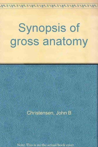 9780061406355: Synopsis of gross anatomy