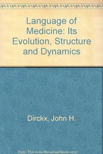 9780061406898: Language of Medicine: Its Evolution, Structure and Dynamics