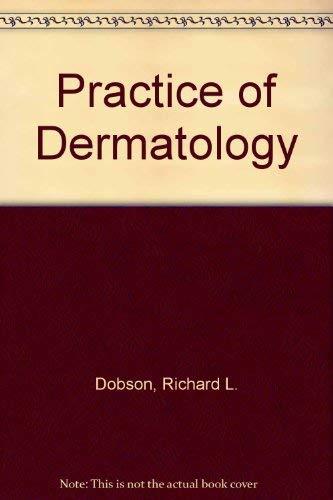 9780061406973: Practice of Dermatology