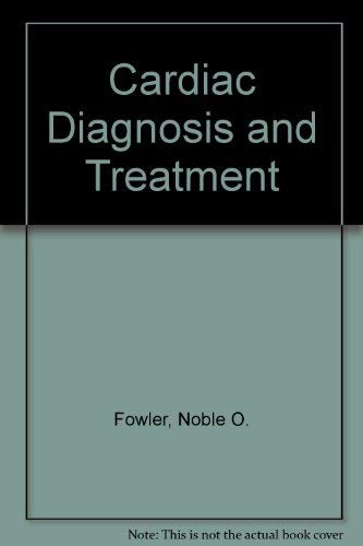9780061408274: Cardiac Diagnosis and Treatment