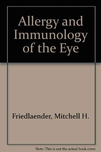 9780061408434: Allergy and Immunology of the Eye
