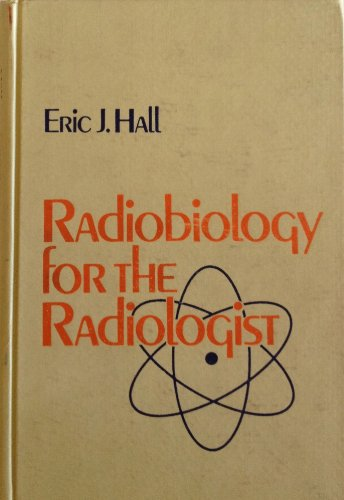 9780061410772: Radiobiology for the Radiologist