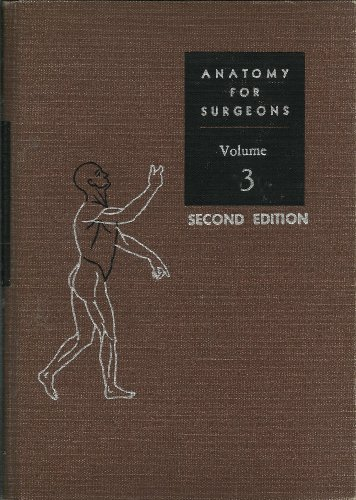 9780061412424: Anatomy for Surgeons, Vol. 3: The Back and Limbs
