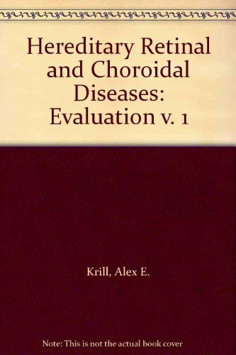 9780061414909: Hereditary Retinal and Choroidal Diseases: Evaluation v. 1