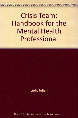 9780061415388: Crisis Team: Handbook for the Mental Health Professional