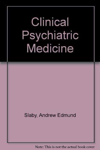 9780061415425: Clinical Psychiatric Medicine