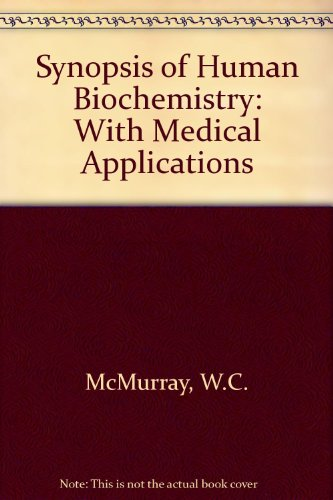 9780061416422: Synopsis of Human Biochemistry: With Medical Applications