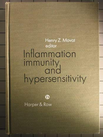 9780061418037: Inflammation, Immunity and Hypersensitivity