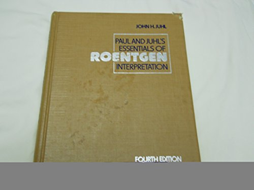 9780061421433: Paul & Juhl's Essentials of Roentgen Interpretation