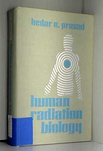 9780061422263: Human Radiation Biology