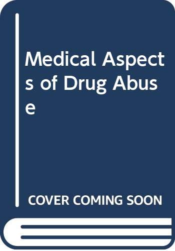 9780061422645: Medical Aspects of Drug Abuse