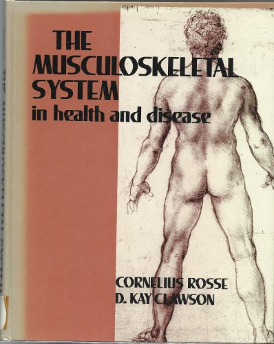9780061422874: The Musculoskeletal System in Health and Disease