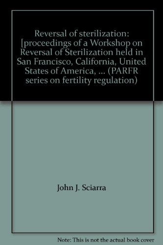9780061423734: Reversal of Sterilization (Parfr Series on Fertility Regulation)
