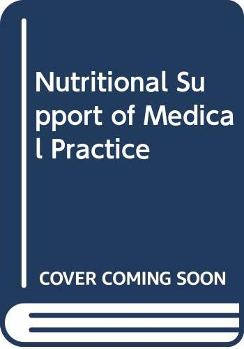 9780061423826: Nutritional Support of Medical Practice