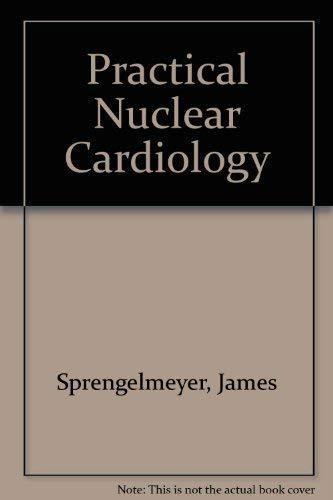9780061424700: Practical Nuclear Cardiology