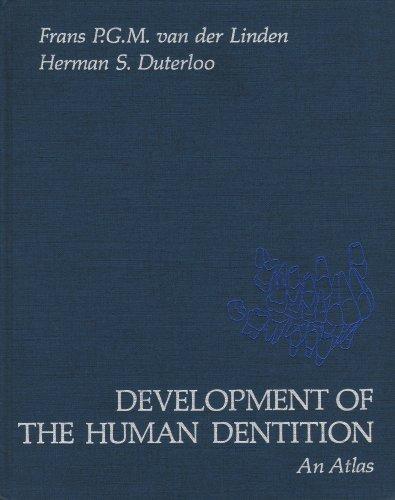 9780061425851: Development of the Human Dentition: An Atlas
