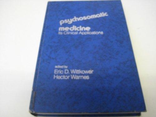 9780061427688: Psychosomatic Medicine: Its Clinical Applications