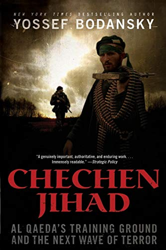 9780061429774: Chechen Jihad: Al Qaeda's Training Ground and the Next Wave of Terror