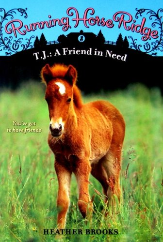 9780061429828: T.J.: A Friend in Need (Running Horse Ridge)