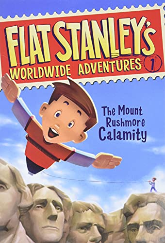 9780061429903: Flat Stanley's Worldwide Adventures #1: The Mount Rushmore Calamity