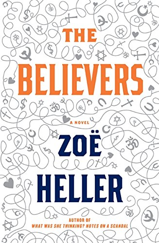 9780061430206: The Believers: A Novel
