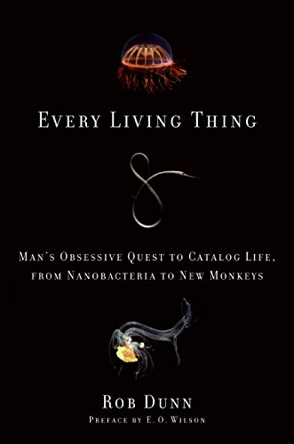 9780061430305: Every Living Thing: Man's Obsessive Quest to Catalog Life, from Nanobacteria to New Monkeys