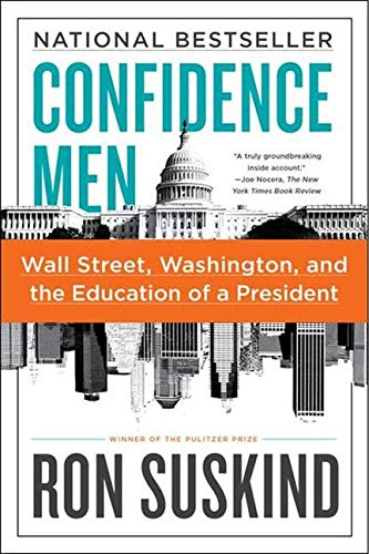 9780061430466: Confidence Men: Wall Street, Washington, and the Education of a President