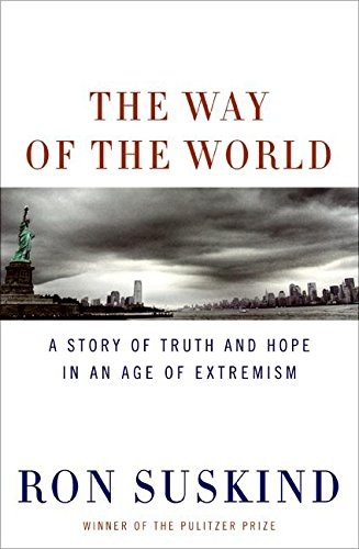 9780061430626: The Way of the World: A Story of Truth and Hope in an Age of Extremism