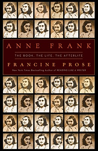 9780061430794: Anne Frank: The Book, The Life, The Afterlife
