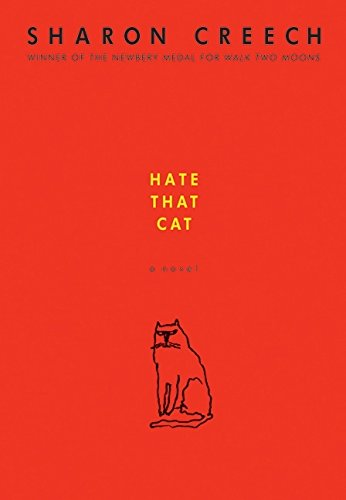 Hate That Cat: Creech, Sharon