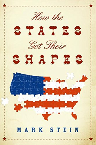 9780061431388: How the States Got Their Shapes