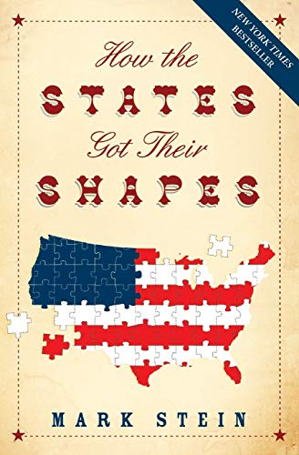How the States Got Their Shapes: Stein, Mark