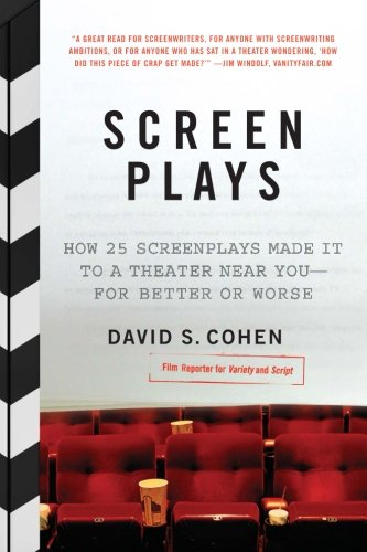 9780061431579: Screen Plays: How 25 Screenplays Made It to a Theater Near You--for Better or Worse