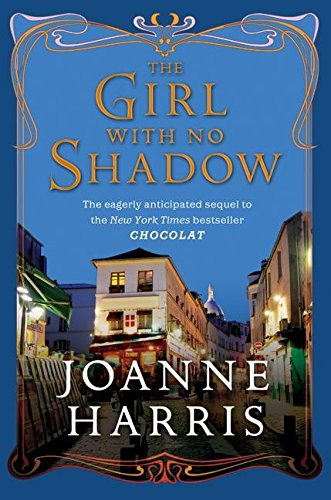 The Girl with no Shadow: Harris, Joanne