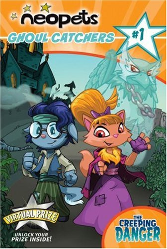 9780061432156: Neopets: Ghoul Catchers: The Creeping Danger