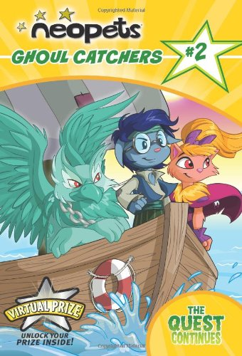 9780061432170: Ghoul Catchers: The Quest Continues (Neopets: Ghoul Catchers)