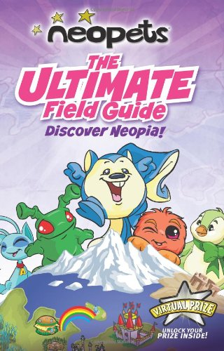9780061432408: Neopets: The Ultimate Field Guide: Discover Neopia!