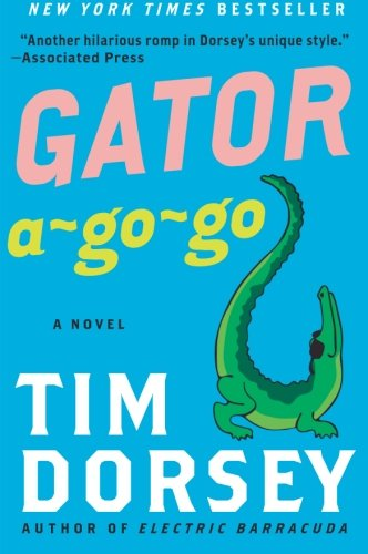 9780061432866: Gator A-Go-Go: A Novel (Serge Storms)