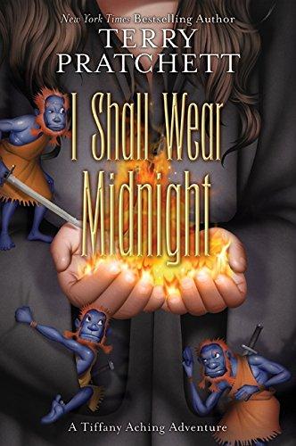 I Shall Wear Midnight (Tiffany Aching): Pratchett, Terry