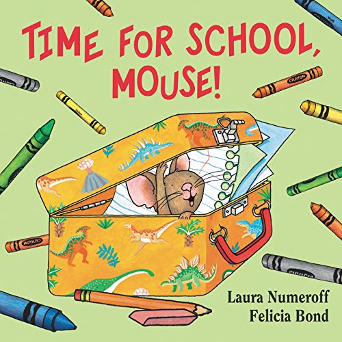 9780061433078: Time for School, Mouse! (If You Give... Books (Hardcover))