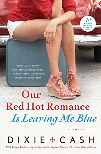 9780061434396: Our Red Hot Romance Is Leaving Me Blue: A Novel (Domestic Equalizers)
