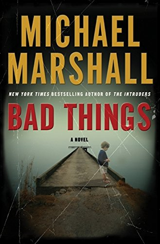 9780061434402: Bad Things: A Novel