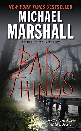 Bad Things: Marshall, Michael