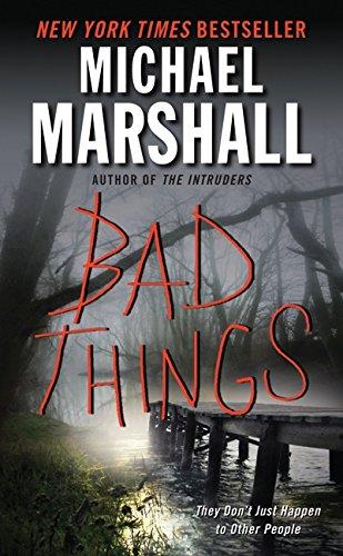 9780061434419: Bad Things