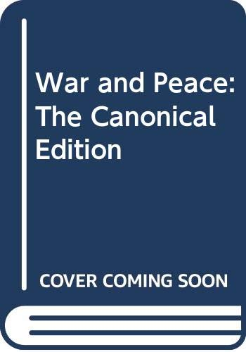 9780061434532: War and Peace: The Canonical Edition