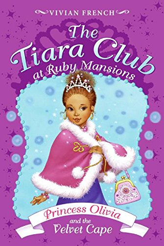 9780061434877: Tiara Club at Ruby Mansions 4: Princess Olivia and the Velvet Cape, The