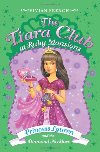 9780061434884: Princess Lauren and the Diamond Necklace (The Tiara Club at Ruby Mansions, No. 5)