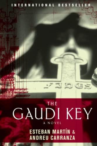 9780061434921: The Gaudi Key: A Novel