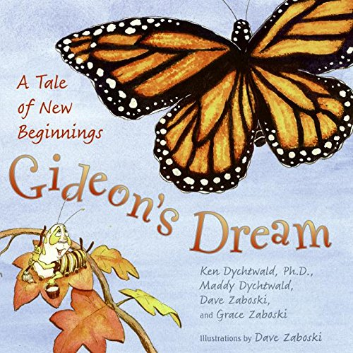 9780061434976: Gideon's Dream: A Tale of New Beginnings