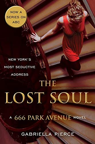 9780061435003: The Lost Soul: A 666 Park Avenue Novel (666 Park Avenue Novels)